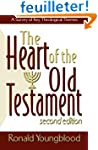 Heart of the Old Testament, The: A Su...