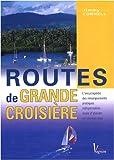 echange, troc Jimmy Cornell - Routes de grande croisière : L'encyclopédie pratique des traversées en navigation hauturière