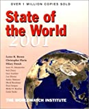 State of the World 2001: A Worldwatch Institute Report on Progress Toward a Sustainable Society (0393320820) by Brown, Lester R.