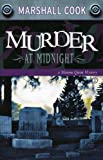 Murder at Midnight (Monona Quinn Mysteries) (1932557067) by Cook, Marshall