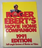 Roger Ebert's Movie Home Companion: Full-Length Reviews of Movies on Video (0836262158) by Ebert, Roger
