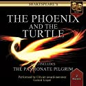 The Passionate Pilgrim / The Phoenix & The Turtle: Performance Audio Edition  by William Shakespeare Narrated by Gerard Logan