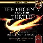 The Passionate Pilgrim / The Phoenix & The Turtle: Performance Audio Edition | William Shakespeare