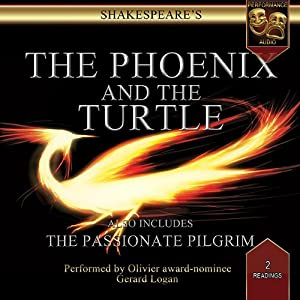 The Passionate Pilgrim / The Phoenix & The Turtle: Performance Audio Edition | [William Shakespeare]