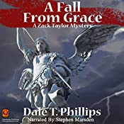 A Fall from Grace: The Zack Taylor Mysteries, Volume 2 | Dale T. Phillips
