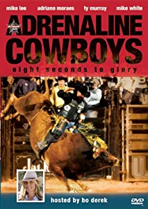 Adrenaline Cowboys: Eight Seconds to Glory