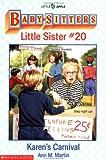 Karen's Carnival (Baby-Sitters Little Sister, 20) (0590448234) by Martin, Ann M.