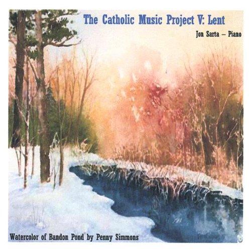 Vol. 5-Catholic Music Project: Lent