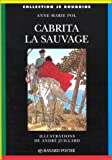 echange, troc Anne-Marie Pol, André Juillard - Cabrita la sauvage