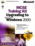 img - for McSe Upgrade to Microsoft Windows 2000: Training Kit (It-Training Kit) book / textbook / text book
