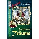 """Die lebenden Tr�ume - Assjah #1von """"Juliane Seidel"""""""