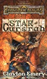 Star of Cursrah (Forgotten Realms:  Lost Empires, Book 3)) (0786913223) by Emery, Clayton