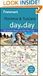 Frommer's Florence & Tuscany Day by D...