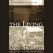 The Living | [Annie Dillard]