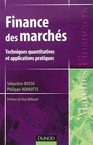 Finance des marchés : Techniques quantitatives et applications pratiques