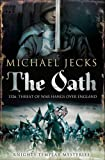 Michael Jecks The Oath (Knights Templar Mysteries (Simon & Schuster))