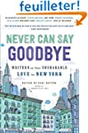 Never Can Say Goodbye: Writers on The...