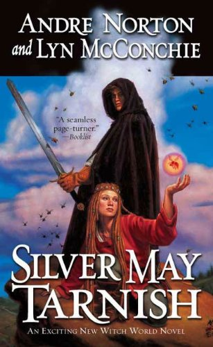 Silver May Tarnish (New Witch World)