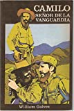 img - for Camilo. Senor de la Vanguardia book / textbook / text book
