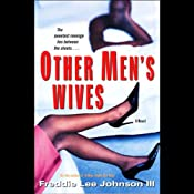 Other Men's Wives | [Freddie Lee Johnson III]