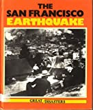 San Francisco Earthquake (Great disasters)