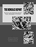 img - for The Benghazi Report: Review of the Terrorist Attacks on U.S. Facilities in Benghazi, Libya, September 11-12, 2012 book / textbook / text book