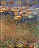 echange, troc Sagner-Duchting Karen - Claude Monet 1840-1926, une fête pour les yeux
