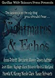 img - for Nightmares & Echos: The 2014 GWS Press Charity Anthology book / textbook / text book