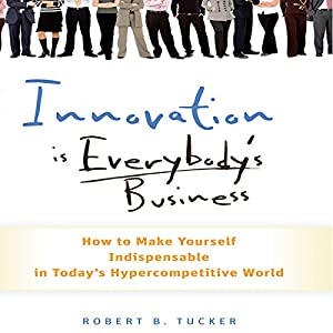 Innovation Is Everybody's Business Audiobook