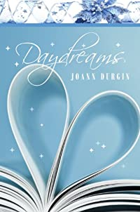 Daydreams: A Christian Romance Novel by JoAnn Durgin ebook deal