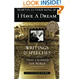 I Have a Dream: Writings and Speeches That Changed the World, Special 75th Anniversary Edition (Martin Luther...