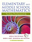 Elementary and Middle School Mathematics: Teaching Developmentally (with MyEducationLab) (7th Edition)