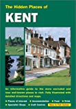 img - for Hidden Places of Kent, 4th Ed. book / textbook / text book