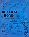 Runaway Road: Laughing Leaves and Fantastic Fruit from the Poetree of Mozz