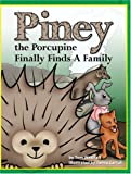 Piney the Porcupine Finally Finds a Family