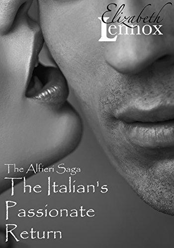 The Italian's Passionate Return (The Alfieri Saga Book 1) (Italian Romance compare prices)