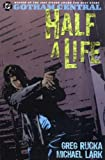 Gotham Central: Half a Life