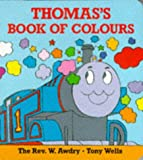 Thomas' Colours (0603559670) by Awdry, Rev. W.