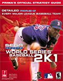 World Series Baseball 2K1: Prima's Official Strategy Guide (0761531238) by Cohen, Mark
