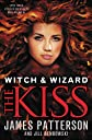 Witch & Wizard: The Kiss: FREE PREVIEW EDITION (The First 16 Chapters)