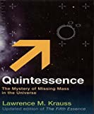 Quintessence (009942228X) by Krauss, Lawrence M.