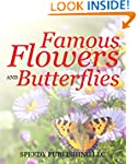 Famous Flowers And Butterflies: Beaut...
