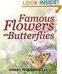 Famous Flowers And Butterflies: Beaut...