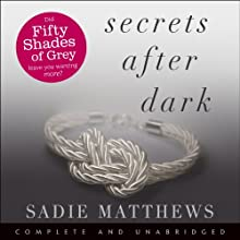 Secrets After Dark (       UNABRIDGED) by Sadie Matthews Narrated by Amy Le Fay