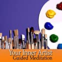 Guided Meditation for Your Inner Artist: Inspiration & Creativity, Artistic Flow, Silent Meditation, Self Help Hypnosis & Wellness  by Val Gosselin Narrated by Val Gosselin