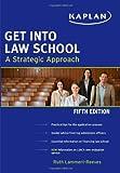 Get Into Law School (Kaplan Test Prep)