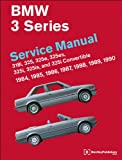 Bentley Publishers BMW 3 Series (E30) Service Manual: 1984, 1985, 1986, 1987, 1988, 1989, 1990: 318i, 325, 325e, 325es, 325i, 325is, 325i Convertible