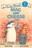 Mac And Cheese (Turtleback School & Library Binding Edition) (I Can Read Books: Level 1 (Pb)) (0606149910) by Weeks, Sarah