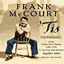 'Tis (       UNABRIDGED) by Frank McCourt Narrated by Frank McCourt