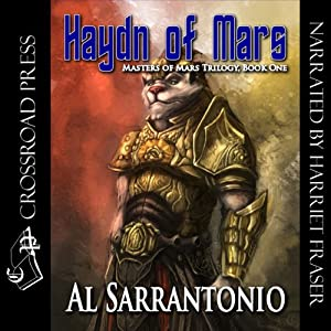 Haydn of Mars: Book 1 of the Masters of Mars Trilogy | [Al Sarrantonio]
